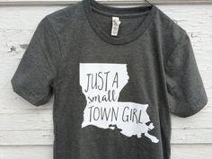 Small Town Girl / Small Town Girl Shirt / by SlyFoxShirts on Etsy