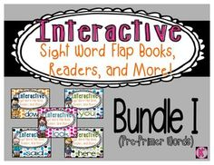 Growing bundle that will include an interactive reader, flap book, and more... for EVERY pre-primer sight word!  $
