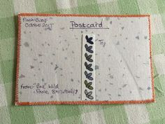 How I finish the back of a postcard.  I also add a selvedge piece to divide the message section from the address