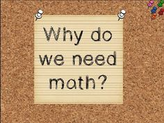 Why Do We Need Math? Introduction to Math Powerpoint FREEBIE