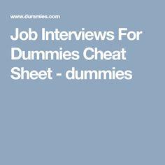 Job Interviews For Dummies Cheat Sheet - dummies