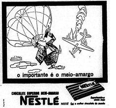Esta propaganda da Nestlé usa um acidente aéreo para vender chocolate.   26 anúncios antigos que seriam impensáveis nos dias de hoje