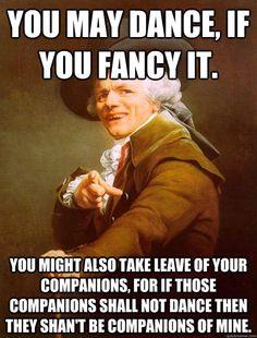you may dance if you fancy it