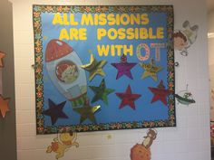 Occupational Therapy classroom bulletin board. All missions are possible with Occupational Therapy. Kids can make goals related to skills their favorite Super Hero has. Mr Irina classroom