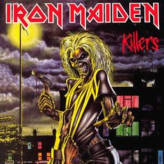 Iron Maiden - Killers, one of the greatest record covers of all time.