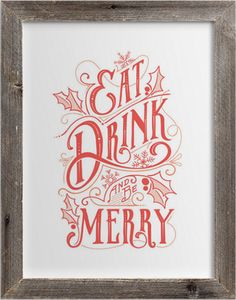 Eat, Drink, and be Merry this holiday season with a wall art print from Minted.