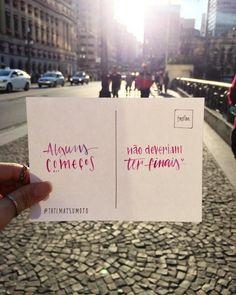 #lettering #postcard #lovequote #sp #streetphotography #tumblr #vsco #vscocam #brazil #saopaulo #caligrafia #tipografia #arte