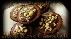 Peanut Caramel Cups Caramel, Muffin, Cups, Chocolate, Breakfast, Sweet, Desserts, Food, Toffee