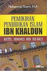 TOKO BUKU RAHMA: PEMIKIRAN PENDIDIKAN ISLAM IBN KHALDUN