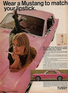 Advertisement for the Tussy Mustang Sweepstakes. Three winners receive a 1967 Mustang in the Tussy Pink shade of their choice. The colors may have been the three new revved-up shades of Tussy lipstick: Racy Pink, Shimmery Mustang Rose, 1967 Mustang, Mustang Cars, Yellow Mustang, Pin Up Vintage, Weird Vintage, Vintage Beauty, Vintage Ads, Poster