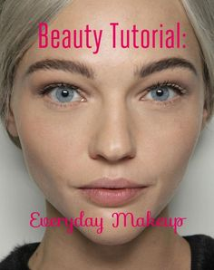 8 Easy Steps to a Flawless Everyday Beauty Look