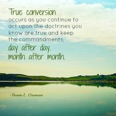 True conversion . . . . . A mighty change of heart . . . . unwavering faith.