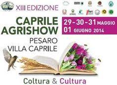 Informagiovani - Caprile Agrishow 2014 - Coltura & Cultura - XIII edizione