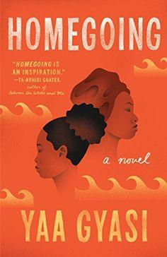 Homegoing: A novel by Yaa Gyasi https://www.amazon.com/dp/B015VACH4U/ref=cm_sw_r_pi_dp_x_wP8-yb0PBH1FH