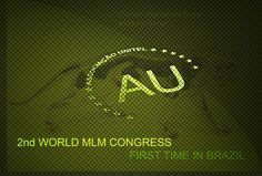 Tudo sobre o Maior Congresso Mundial de MMN