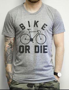 Bike or die