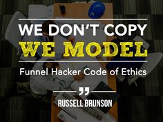 """""""You want to funnel hack your competitors, get their videos transcribed, read their sales pages, not to copy but to model.We don't copy, that is against the code of ethics of funnel hackers!"""""""