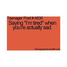 TEENAGER POST ❤ liked on Polyvore Teenager Quotes, Teen Quotes, Teen Humor, Teen Posts, Teenager Posts, True Facts, Weird Facts, Relatable Posts, Funny Posts