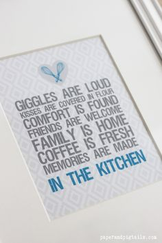 Free Kitchen Printable! How I feel about kitchens! =) I would substitute Coffee is Fresh for Cookies are warm