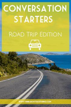 Conversation Starters Road Trip 2