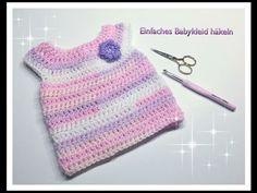 SUPER EINFACHES Babykleid häkeln 0-3 Mon. 3-6 Mon. und 6-12 Monate für A...