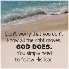 God has all the right moves Great Quotes, Quotes To Live By, Inspirational Quotes, Deep Quotes, Meaningful Quotes, Motivational Quotes, Spiritual Inspiration, Christian Inspiration, God Is Good