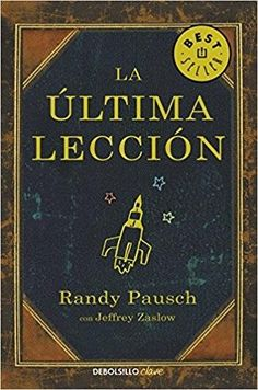 """#LIBROS """"La última lección"""" de Randy Pausch"""