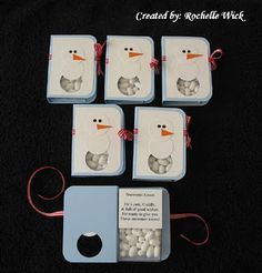 """Snowman Kisses"" are actually white tic-tacs with this cute poem attached to a tag for it ... Snowman Kisses He's cute, cuddly, And full of good wishes. He wants to give you These snowman kisses!"
