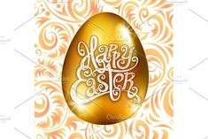 Golden egg happy Easter vector by Rommeo79 on @creativemarket