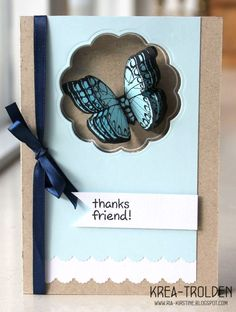 Thanks Friend, Its a 3d butterfly attached to the inside off the card