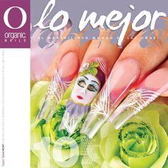 Lo Mejor 10 / Organic® Nails  Publicado en enero/febrero 2012. Lo Mejor es una…