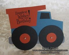 Dump Truck Card - Tutorial and template, SU Happiest Birthday Wishes (Aug Birthday Cards For Boys, Handmade Birthday Cards, Boy Birthday, Birthday Wishes, Boy Cards, Kids Cards, Cadeau Parents, Truck Crafts, Punch Art Cards