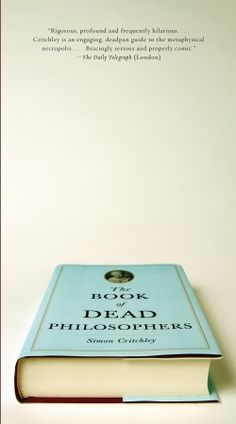 The Book of Dead Philosophers by Simon Critchley, cover by John Gall