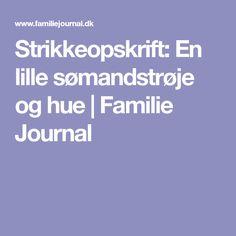 Strikkeopskrift: En lille sømandstrøje og hue   Familie Journal