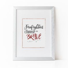 Firefighter Gift | Firefighter Decor | Firefighter| Firefighter Choose to Be Brave Printable Art |Firefighter Nursery Art |Instant Download by alwaysyesterday on Etsy