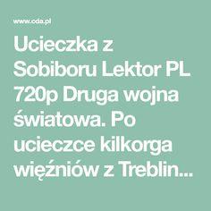 Ucieczka z Sobiboru Lektor PL Historia