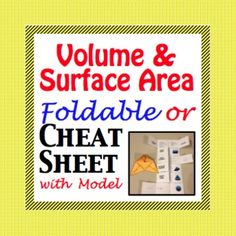 Volume and Surface Area - Cheat Sheet - Foldable - Model!  Create a foldable or just pass out the Volume and Surface Area cheat sheet, the choice is yours. Also included is my most favorite 3d model for a pyramid. Students often confuse height and slant height. This model with the use of a pipe cleaner with end ALL confusion.
