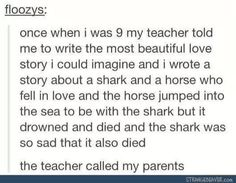 This kid was a genius and this teacher thought he was disturbed (at least that is implied) he basically recited kid Shakespeare without ever hearing of Shakespeare.(I assume, and apologies if you think I read it wrong) Funny Tumblr Stories, Funny Tumblr Posts, Funny Quotes, Funny Memes, Jokes, Stupid Funny, The Funny, Hilarious, Funny Stuff