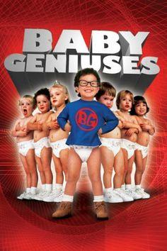 Baby Geniuses.