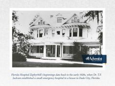 Florida Hospital Zephyrhill's beginnings date back to the early 1920s, when Dr. T.F. Jackson established a small emergency hospital in a house in Dade City, Florida. Although now the hospital has a much larger facility, its team continues to provide personalized care to every patient who comes through their doors. #AHShistory #FloridaHospital #Zephyrhills