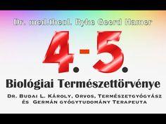 A Germán Gyógytudomány negyedik és ötödik biológiai természettörvénye. Dr. Budai Károly - YouTube