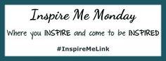Blog post at Mostly Blogging :   Welcome to the Inspire Me Monday Linky Party for February 8. Thank you for joining us.   Weekly Wrap Up On Tuesday, my guest author [..]