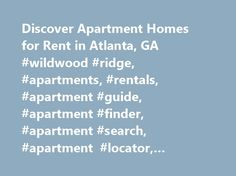 Discover Apartment Homes for Rent in Atlanta, GA #wildwood #ridge, #apartments, #rentals, #apartment #guide, #apartment #finder, #apartment #search, #apartment #locator, #apartments #for #rent, #apartment #listings http://texas.nef2.com/discover-apartment-homes-for-rent-in-atlanta-ga-wildwood-ridge-apartments-rentals-apartment-guide-apartment-finder-apartment-search-apartment-locator-apartments-for-rent-apart/  # Atlanta Apartments for an Active Lifestyle Daily biking and running are just…