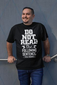 Do Not Read Little Rebel Funny Sassy Naughty Original Design Gift Idea For Holidays Birthday Anniversary Father's Day Mother's Day For Her For My Wife Husband Son Daughter Family Humor Active T-Shirt  Mom Quotes, True Quotes, Guinness Book, Family Humor, Promote Your Business, Chalk Board, Funny Relatable Memes, Have Time, Cool T Shirts