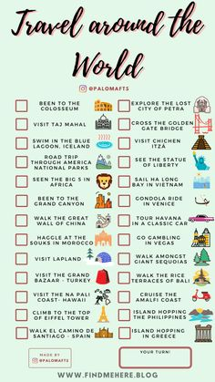 Travel around the World checklist Use this travel bucket list checklist template to track where you have been and where you want to go! Add these activities to your Adventure Travel Bucket List and share it with your friends ! Travel Checklist, Packing Tips For Travel, Travel List, Travel Goals, Travel Guide, Travel Mugs, Travel Hacks, Coffee Travel, Travel Bucket Lists