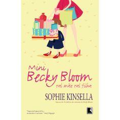 Mini Becky Bloom tal mãe tal filha
