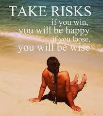 Success In Abundance: 3 Reasons Why You Should Take Risks