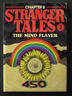 Atari video games, Stephen King pulp paperback, Eerie comic books, Dario Argento B-Horror movies, MTV punks... these are the stranger things of the 80's.