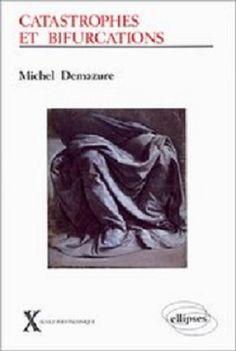 17 best octubre 2017 novetats bibliogrfiques images on pinterest catastrophes et bifurcations michel demazure fandeluxe Image collections