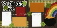 St Patricks Day Scrapbook Page Kit [stpatricksday13] - $7.99 :: Lotts To Scrap About - Your Online Source for Scrapbook Page Kits!
